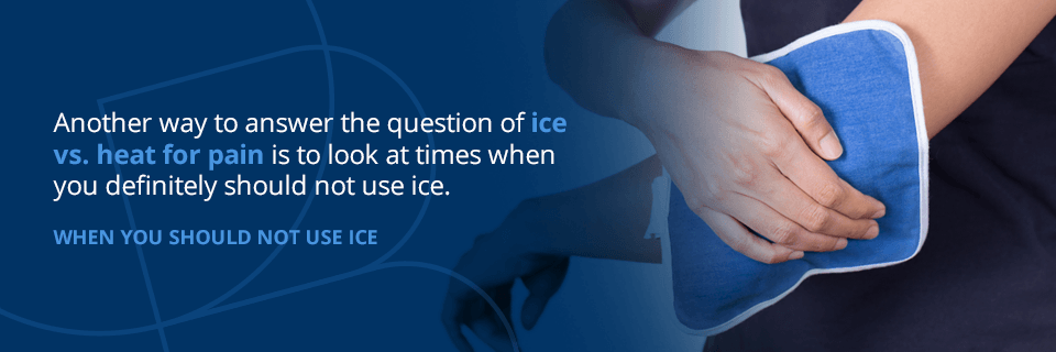 when you should not use ice for your injury