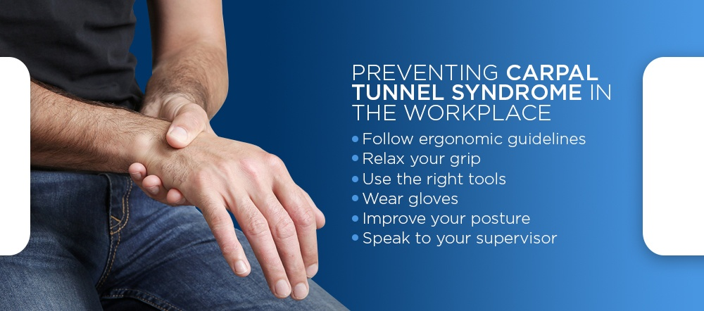 how to prevent carpal tunnel syndrome in the workplace