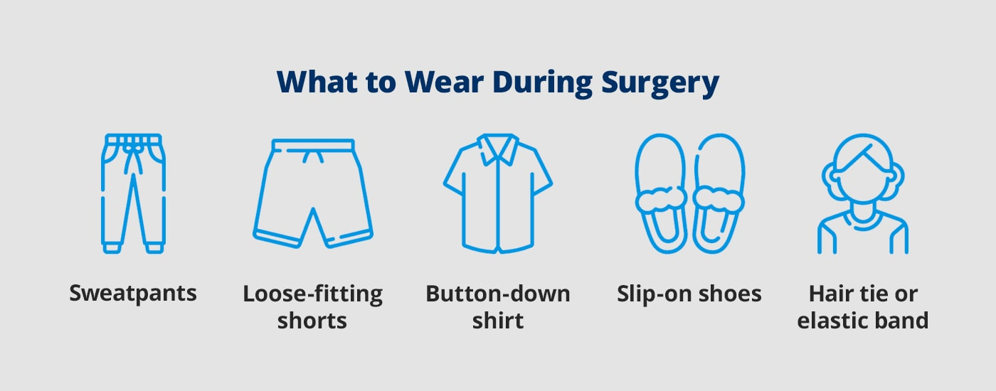what to wear during surgery