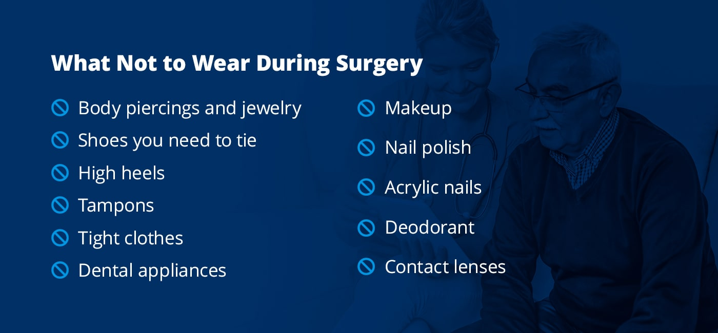 what no to wear during surgery